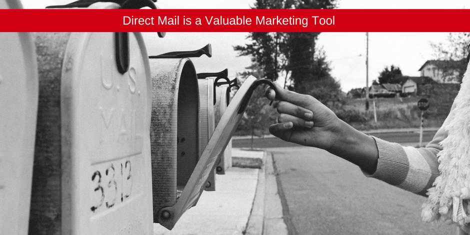 Direct Mail is a valuable marketing tool
