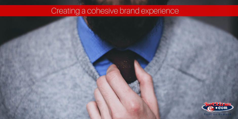 Creating a cohensive brand experience