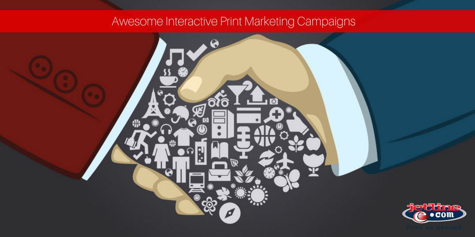 Awesome interactive print marketing campaigns
