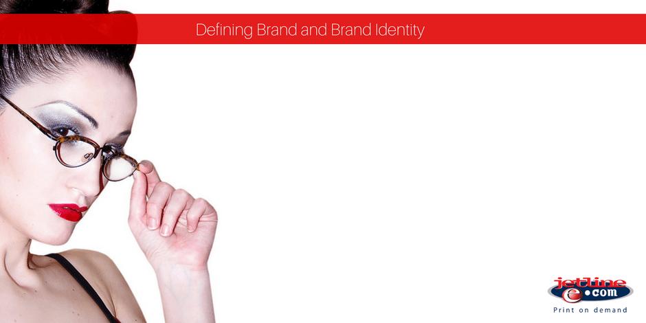 Defining Brand and Brand Identity