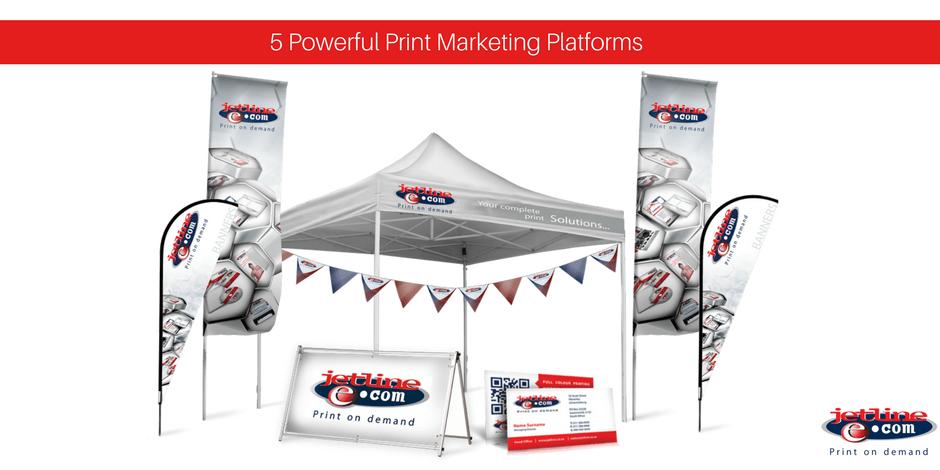 Powerful print marketing platforms