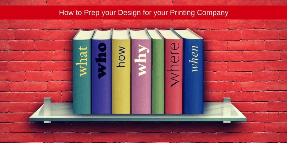 Prep your design for your printing
