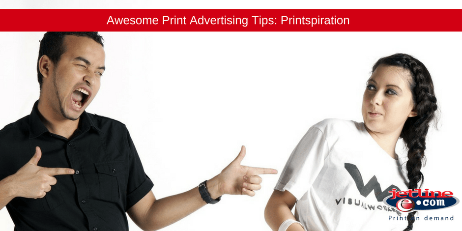 Awesome Print advertising tips