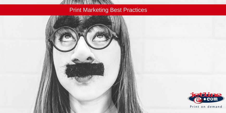 Print marketing best practices