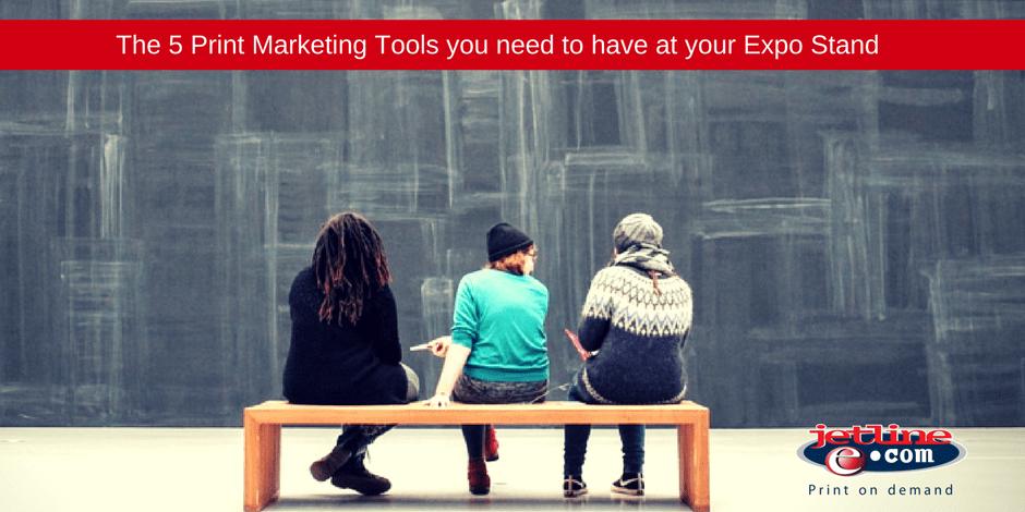The 5 print marketing tools