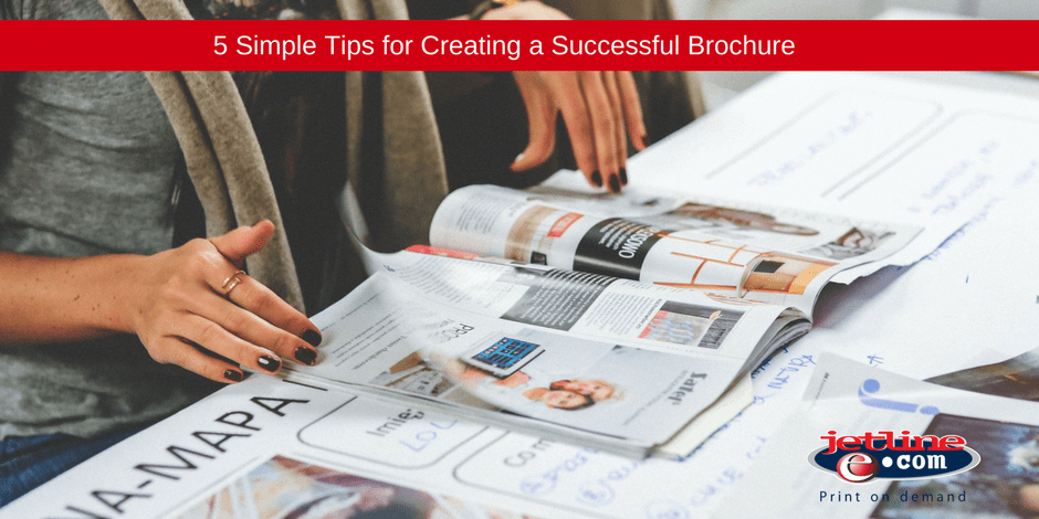 Simple tips for creating a successful brochure