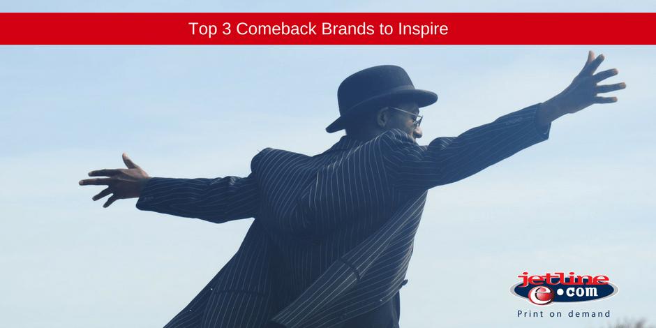 Top 3 comeback brand to inspire