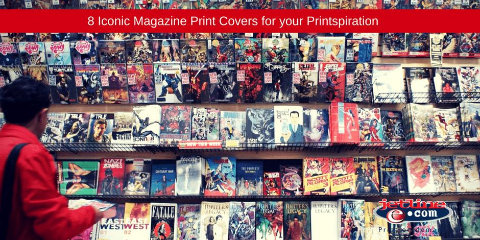 8 Iconic magazine print covers