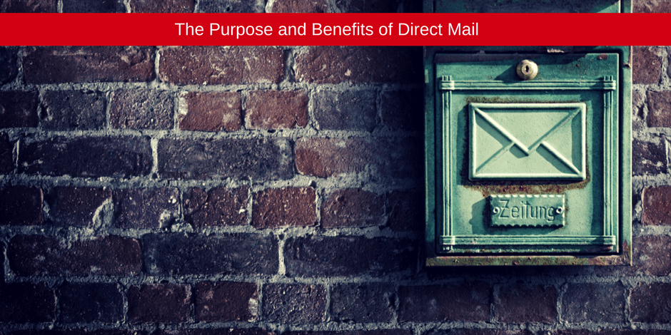 Purpose and Benefits of direct mail