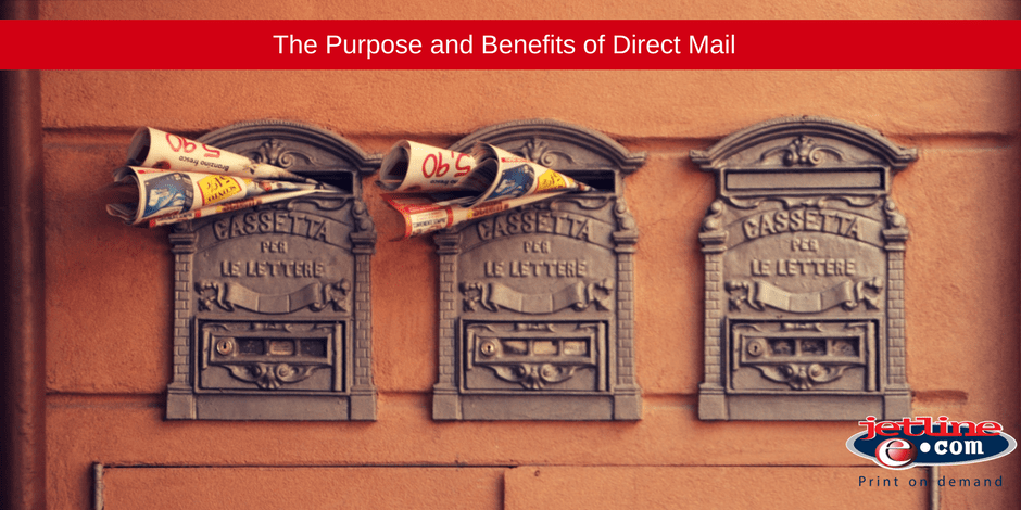 The purpose an d benefit of direct mail