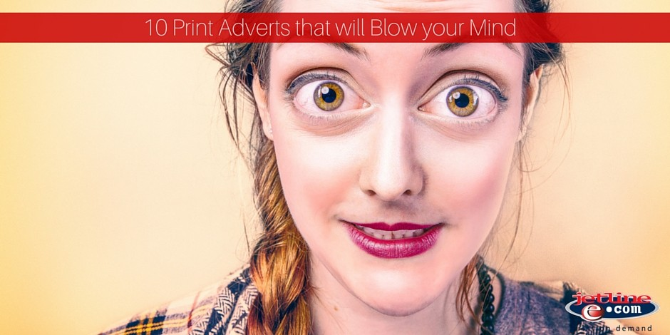 Print Advert that will blow your mind