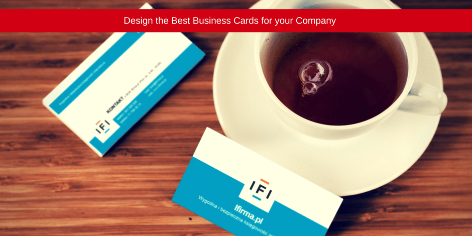 Design the best business cards for your company