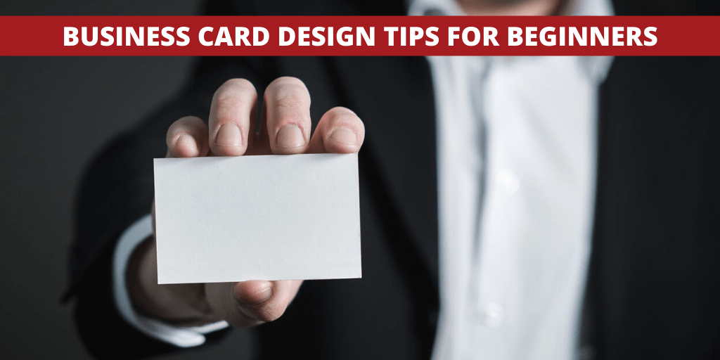 Business card design tips for beginners