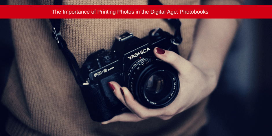 The importance of printing photos