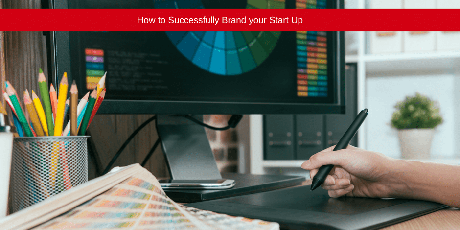 How to successfully brand your start up