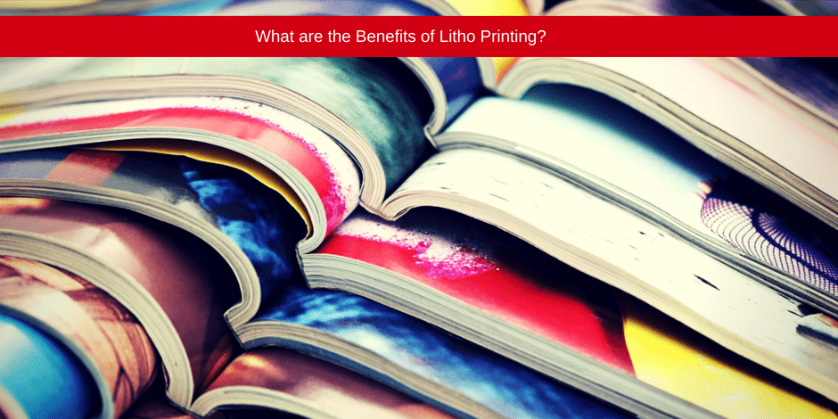 What are the benefits of Litho printing