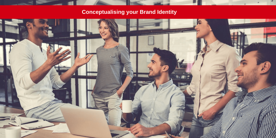 Conceptualising your brand identity