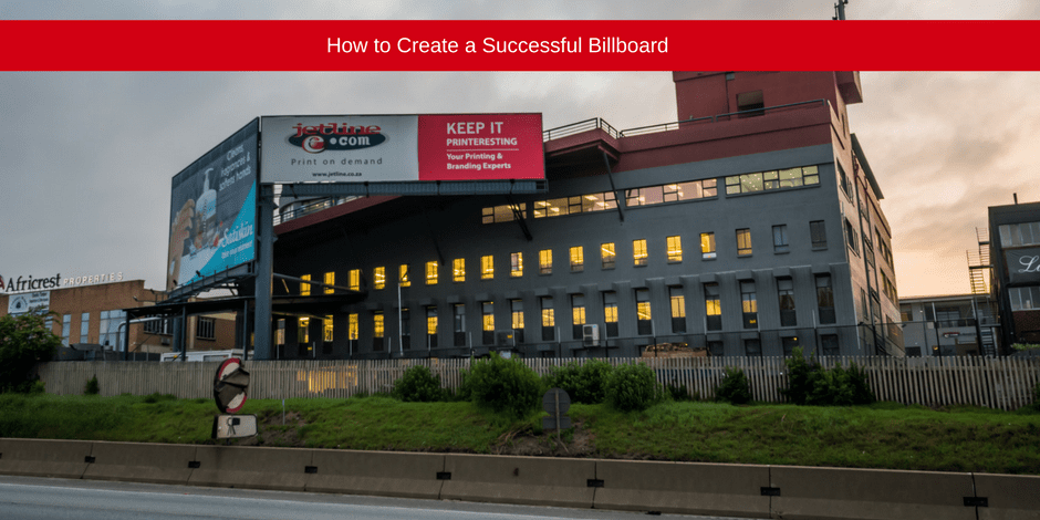 How to create a successful billboard
